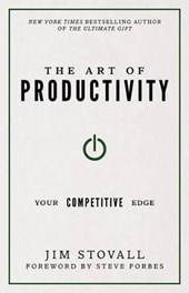 The Art of Productivity | Jim Stovall |