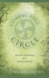 Coming Full Circle | Lynn V. Andrews |