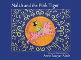 Nalah and the Pink Tiger | Anne Sawyer-aitch |