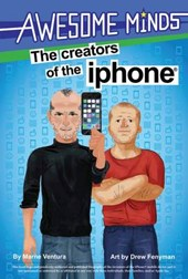 The Creators of the iPhone