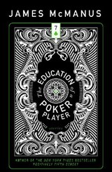 The Education of a Poker Player | James McManus |