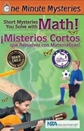 Short Mysteries You Solve With Math! / ¡misterios Cortos Que Resuelves Con Matemáticas!