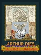 Arthur Dies, First Chronicle, Vol.