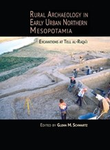 Rural Archaeology in Early Urban Northern Mesopotamia |  |