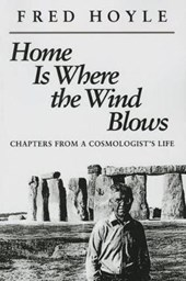 Home Is Where the Wind Blows | Hoyle, Fred, Sir |