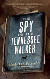 The Spy on the Tennessee Walker | Linda Lee Peterson |