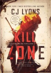 Kill Zone | Cj Lyons |