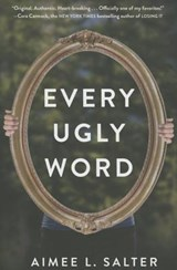 Every Ugly Word | Aimee Salter |