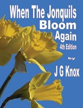 When the Jonquils Bloom Again, 4th Edition