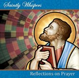 Audio CD - Saintly Whispers - Reflections on Prayer | auteur onbekend |