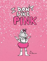 I Don't Like Pink | John Peterson |