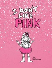 I Don't Like Pink