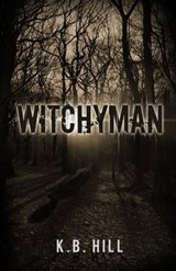 Witchyman | K B Hill |