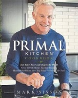 The Primal Kitchen Cookbook | Mark Sisson |
