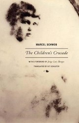 The Children's Crusade | Marcel Schwob |