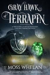 Whelan, M: Gray Hawk of Terrapin