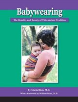 Babywearing: The Benefits and Beauty of This Ancient Traditi | Maria Blois |