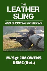 The Leather Sling and Shooting Positions | Jim Owens |