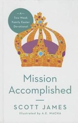 Mission Accomplished | Scott James |