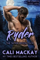 Ryder (The Silver Moon Pack Series, #2) | Cali MacKay |
