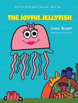 The Joyful Jellyfish | Jamie Bryant |