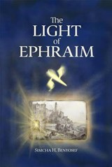 The Light of Ephraim | Simcha Benyosef |