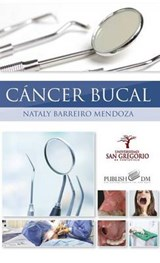 Cancer Bucal | Nataly Barreiro Mendoza |