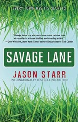 Savage Lane | Jason Starr |