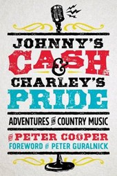 Johnny's Cash and Charley's Pride | Peter Cooper |