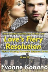 Love's Fiery Resolution