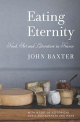 Eating Eternity | John Baxter |