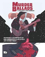 Murder Ballads | Soria, Gabe ; Reinwand, Paul ; Hunt, Chris |