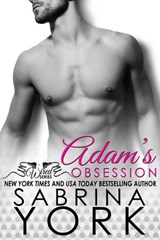Adam's Obsession (Wired Series, #1) | Sabrina York |