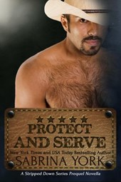 Protect and Serve (Stripped Down Cowboy Preqel)