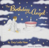 The Birthday of an Angel | Zoey Leslie Hess |