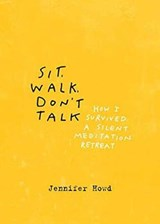 Sit, Walk, Don't Talk | Jennifer Howd |