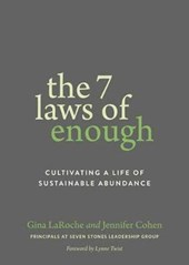 The 7 Laws of Enough