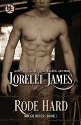 Rode Hard | Lorelei James |
