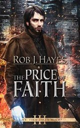 The Price of Faith | Rob J. Hayes |