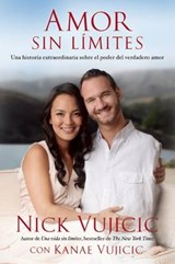 Amor Sin Limites / Love Without Limits | Nick Vujicic |