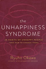 The Unhappiness Syndrome | Ryuho Okawa |