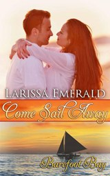 Come Sail Away | Larissa Emerald |