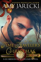 The Time Traveler's Christmas (Guardian of Scotland, #3) | Amy Jarecki |