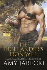 The Highlander's Iron Will (Highland Defender, #0) | Amy Jarecki |