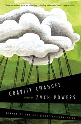 Gravity Changes | Zach Powers |