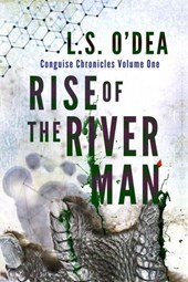 Rise of the River Man (Conguise Chronicles)