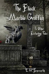 The Black Marble Griffon | E. W. Farnsworth |