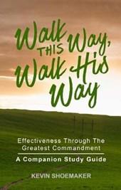 Walk This Way, Walk His Way