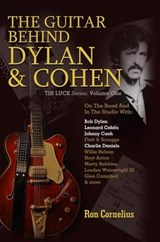 The Guitar Behind Dylan & Cohen | Ron Cornelius |