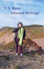 F. S. Rosa Selected Writings | F. S. Rosa |